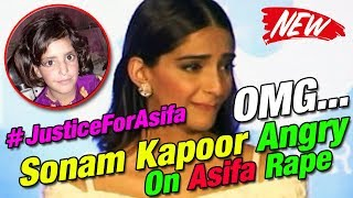 Bollywood Actress Soonam Kapoor Angry Reaction To Asifa Bano Case  Kathua || Latest News