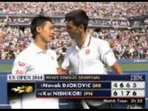[US Open Tennis  Semi-Final]  Kei vs Djokovic