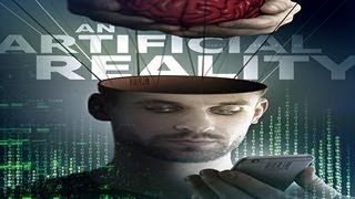 An Artificial Reality - The Machines are Coming to Take Over Planet Earth - WATCH!