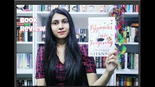 Pyjamas Are Forgiving by Twinkle Khanna ll Book Review II Saumya's Bookstation