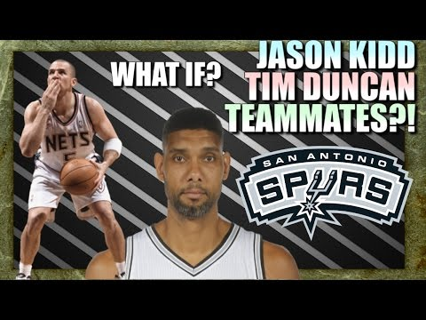 What If Tim Duncan and Jason Kidd became Teammates in 2003?