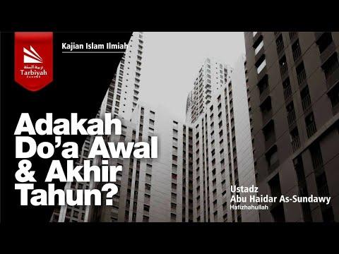 Adakah Doa Awal dan Akhir Tahun? | Ustadz Abu Haidar As-Sundawy حفظه الله