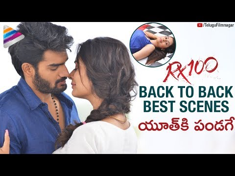 RX 100 Back To Back Best Scenes | Karthikeya | Payal Rajput | 2018 Telugu Movies | Telugu FilmNagar
