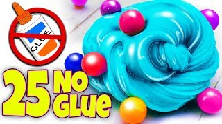 25 EASIEST 1 INGREDIENT AND NO GLUE SLIME RECIPES EVER! NO FAIL!