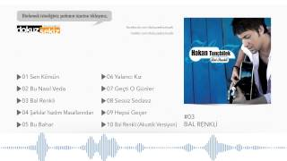Hakan Tunçbilek - Bal Renkli (Official Audio)