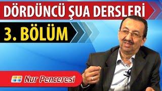 Prof. Dr. Alaaddin Başar - Şualar - 4. Şua - 3. Bölüm
