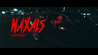 VLADYMONEY - MAXALS (Official Video) prod. by Uneek Boyz