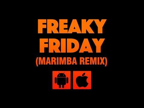 Freaky Friday (Marimba Remix)