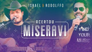 Israel e Rodolffo - Acertou Míseravi (Onde a Saudade Mora) [Vídeo Oficial]