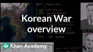 Korean War overview | The 20th century | World history | Khan Academy