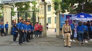 Hà Nội nỗ lực cho một kỳ thi THPT quốc gia 2018 an toàn
