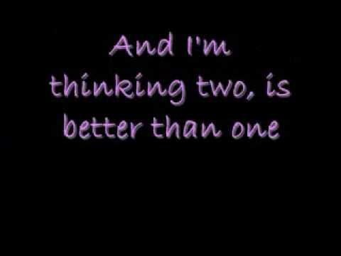 Two Is Better Than One- Boys Like Girls Ft Taylor Swift Lyrics Video
