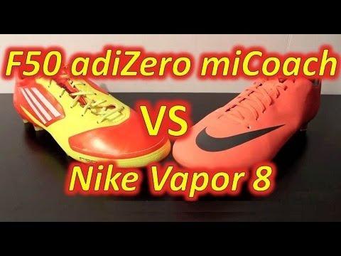 Nike Mercurial Vapor VIII VS Adidas F50 adizero miCoach - Comparison