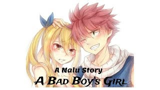 A Nalu Story - A Bad Boy's Girl - Episode 1