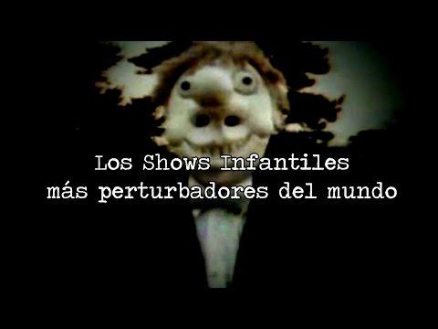 LOS SHOWS INFANTILES MÁS PERTURBADORES DEL MUNDO