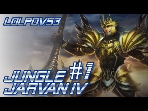  LoLPoV - Jungle Jarvan IV #1 Season 3 (League of Legends Live Commentary)