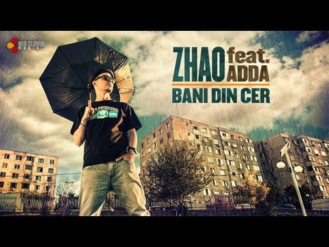 Sonerie telefon » Zhao – Bani din cer (feat. Adda) [cu versuri]