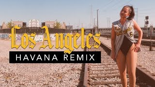 LOS ANGELES (Havana Remix) - Audri T.