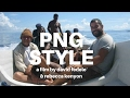 PNG STYLE (88mins/2010) -  (FULL FILM - Solo journey around Papua New Guinea).mp3