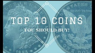 Top 10 coins you should buy