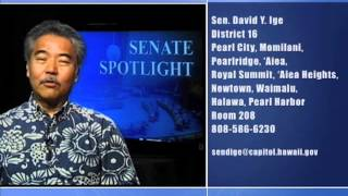 Senate Spotlight: Featuring Senator David Ige