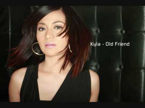 Kyla - Old Friend