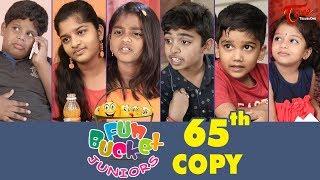 Fun Bucket JUNIORS | Episode 65 | Kids Funny Videos | Comedy Web Series | By Sai Teja - TeluguOne