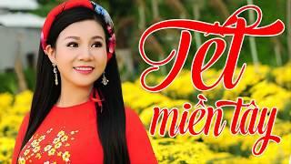 Nhạc Tết Miền Tây 2019 - Dương Hồng Loan | Lk Nhạc Xuân 2019 Sôi Động Chúc Mừng Năm Mới