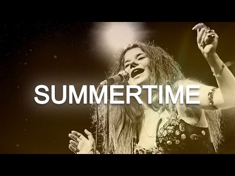 Janis Joplin - Summertime lyrics Music Videos