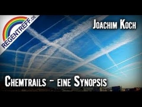 Geo-Engineering = Chemtrails? | Joachim Koch (Regentreff 2011 Vortrag)