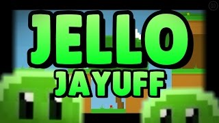 Jello by Jayuff [Geometry Dash 2.0] [All coins]