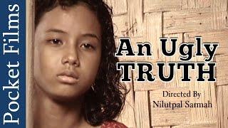 An Ugly Truth - Social Awareness Short Film
