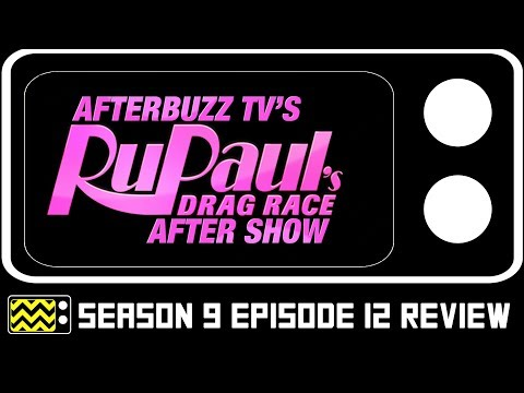 RuPaul's Drag Race Season 9 Episode 12 Review w/ Ross Mathews   AfterBuzz TV