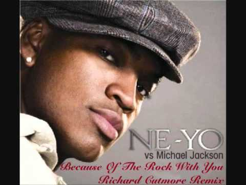 NeYo vs Michael Jackson  Because Of The Rock With You Richard Cutmore Remix