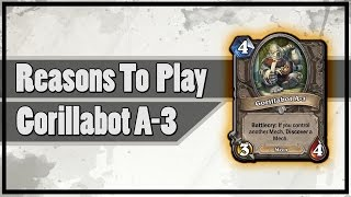 Hearthstone: Reasons To Play Gorillabot A-3