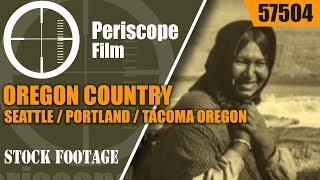 OREGON COUNTRY  SEATTLE  / PORTLAND / TACOMA  OREGON TRAIL  1920s EDUCATIONAL FILM  57504