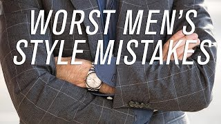 10 Men's Style Mistakes You Do NOT Want To Make