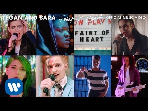 Tegan and Sara Faint Of Heart pop music videos 2016