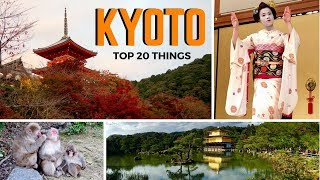 Top 20 Things to Do in Kyoto | 3-Day Kyoto Itinerary & What to Buy in Kyoto | JAPAN TRAVEL GUIDE