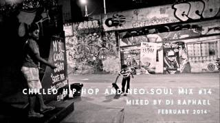 CHILLED HIP HOP AND NEO SOUL MIX #14