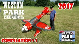 WESTON PARK INTERNATIONAL RC FLIGHTLINE COMPILATION # 1 - GIANT SCALE MODELS - 2017