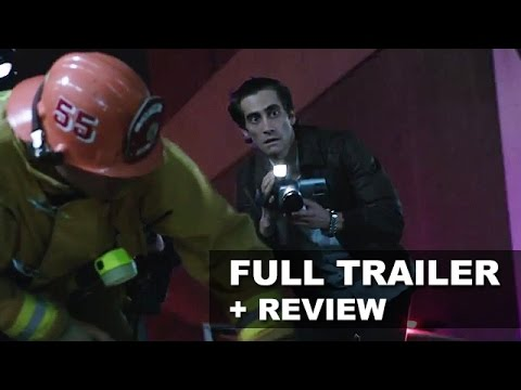 Nightcrawler Official Trailer + Trailer Review - Jake Gyllenhaal 2014 : Beyond The Trailer