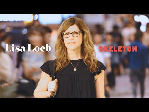 Lisa Loeb - Skeleton (Official Video)