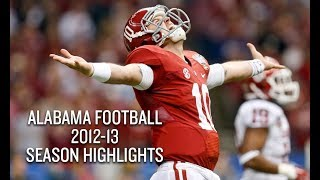Alabama Football 2012-13 Season Highlights - BCS National Champs