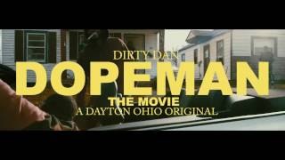 Dirty Dan - Dope Man (Directed By @davidwept )
