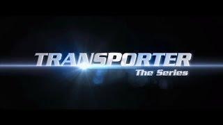 Transporter - The Series - Trailer - Original Version