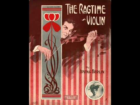 Irving Berlin - Everything in America Is Ragtime