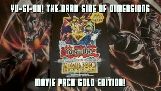 Yu-Gi-Oh! The Dark Side of Dimensions Gold Edition Opening!