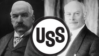 Today in History: Creation of U.S. Steel and economic paranoia (1901)