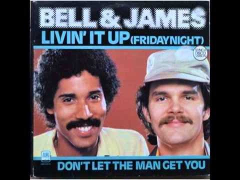 BELL AND JAMES* Livin' it Up (Friday Night)  1979  HQ